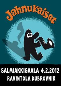 Jahnukaiset, salmiakkigaala 2012, jullari